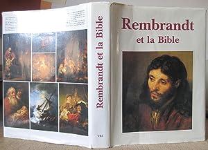Rembrandt et la Bible : Episodes de: HOEKSTRA, Hidde