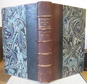 Manuel Bibliographique de la Littérature Française Moderne 1500 - 1900 : Nouvelle édition revue et ...