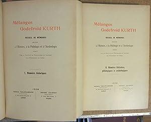 Mélanges Godefroid Kurth : Recueil de Mémoires relatifs à l'Histoire à la Philologie et à l&#39...