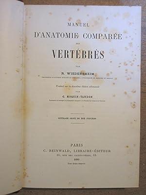 Manuel d'Anatomie Comparée des Vertébrés - Traduit sur la deuxième édition allemande par G. ...