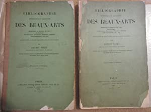 Bibliographie méthodique et raisonnée des Beaux-Arts [ Complet des 2 volumes ] Esthétique et ...