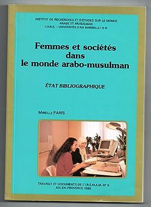 Femmes et sociétés dans le monde arabo-musulman : Etat bibliographique: PARIS, Mireille