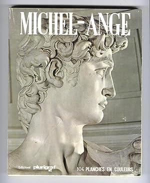 Michel-Ange : peintre - sculpteur - architecte: SANTINI, Loretta