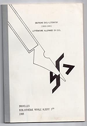 Deutsche Exil-Literatur (1933-1945). Littérature allemande en exil.: BIBLIOTHEQUE ROYALE ALBERT
