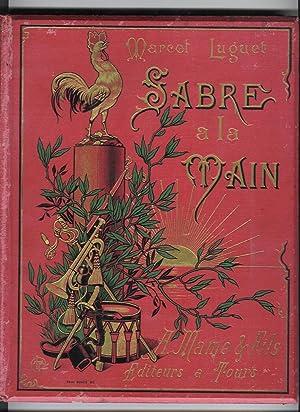 Le sabre à la main - Illustrations d'Alfred Paris: LUGUET, Marcel