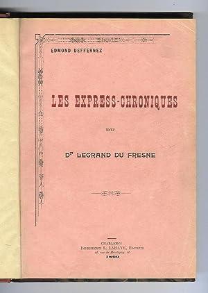 Les Express-Chroniques du Dr Legrand du Fresne: DEFFERNEZ, Edmond