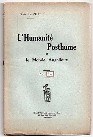 L'humanité posthume et le monde angélique: LANCELIN, Charles