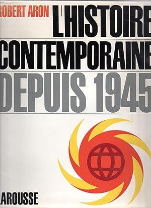 L'Histoire Contemporaine depuis 1945: ARON, Robert (dir.)