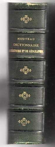 Nouveau dictionnaire d'histoire et de géographie anciennes et modernes: D'AULT-DUMESNIL, Ed...