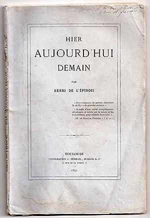 Hier Aujourd'hui Demain: L'EPINOIS, Henri de