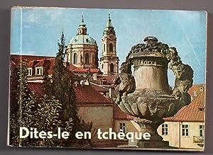 Dites-le en tchèque : Manuel de conversation: KRUSINA, Alois