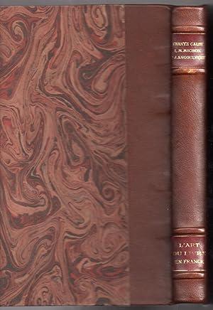 L'Art du Livre en France : des: CALOT, Frantz &