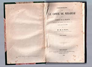 Correspondance entre le Comte de Mirabeau et le Comte de La Marck pendant les années 1789, 1790 et ...