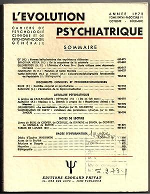 L'Evolution Psychiatrique- Cahiers de Psychologie Clinique et de Psychopathologie Générale : ...