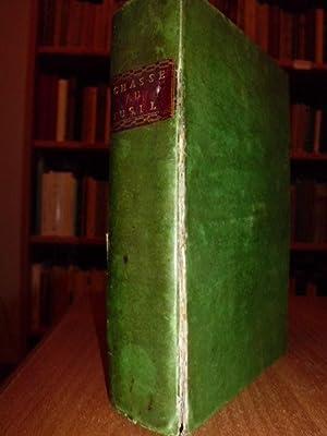 Caccia-Armi) La chasse ou fusil, ouvrage divisé: Magné De Marolles