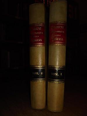 BIBLIOGRAFIA Storico-Ragionata della Toscana o sia Catalogo: Domenico, Moreni