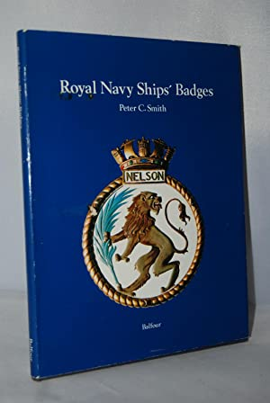 Royal Navy Ship's Badges: Smith, Peter C.