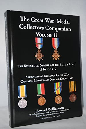 The Great War Medal Collectors Companion Volume: Howard Williamson