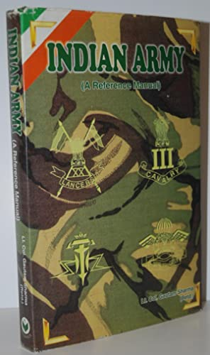 Indian Army A Reference Manual: Sharma, G.