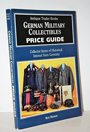 German Military Collectables Price Guide Collector Items: Manion, Ron &