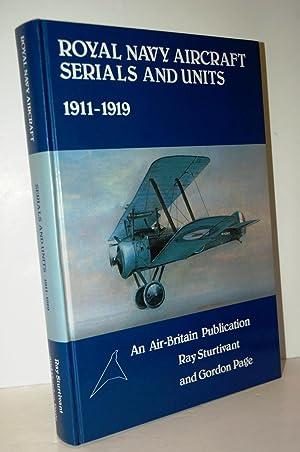 Royal Navy Aircraft Serials and Units, 1911-1919: Sturtivant, Ray &