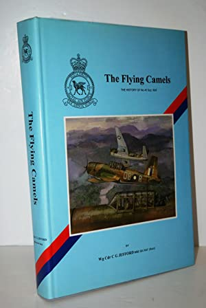 The Flying Camels The History Of No.: Jefford, C. G.