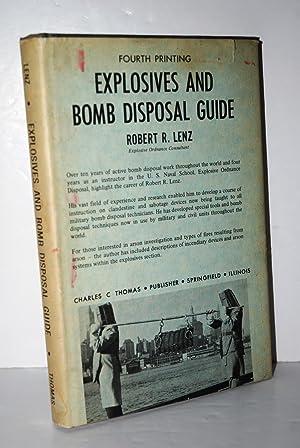 Explosives and Bomb Disposal Guide: Robert R. Lenz
