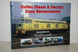 Sixties Diesel /& Electric Days Remembered BOOK