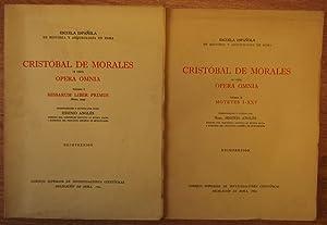 OPERA OMNIA. Volumen I: MISSARUM LIBER PRIMUS.: MORALES, Cristóbal de