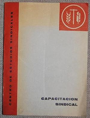 CAPACITACION SINDICAL. El Sindicato. Primeras Asociaciones Profesionales.: CENTRO DE ESTUDIOS
