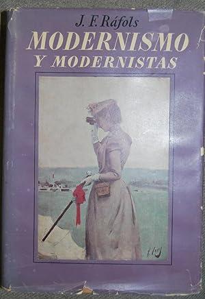 MODERNISMO Y MODERNISTAS. Primera edición: RAFOLS, J.F.