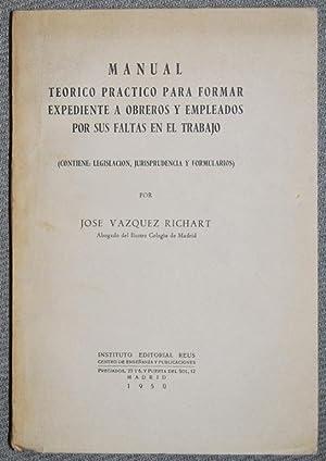 MANUAL TEORICO PRACTICO PARA FORMAR EXPEDIENTE A: VAZQUEZ RICHART, José