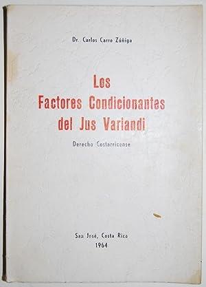 LOS FACTORES CONDICIONANTES DEL JUS VARIANDI (Derecho Costarricense): CARRO ZUÑIGA, Carlos