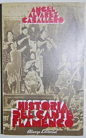 HISTORIA DEL CANTE FLAMENCO: ALVAREZ CABALLERO, Angel