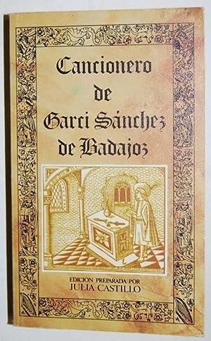 CANCIONERO DE GARCI SANCHEZ DE BADAJOZ. Edición