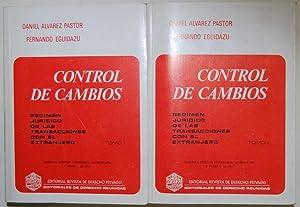 CONTROL DE CAMBIOS. Régimen Juridico de las: ALVAREZ PASTOR, Daniel;