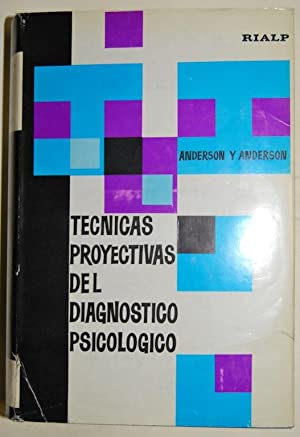 TECNICAS PROYECTIVAS DEL DIAGNOSTICO PSICOLOGICO. Segunda Edición. Traducción de ...