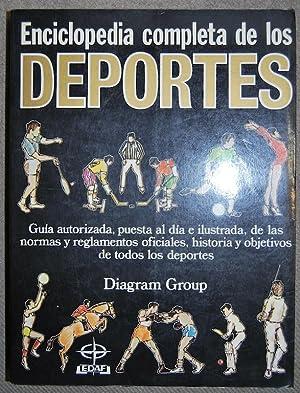 ENCICLOPEDIA COMPLETA DE LOS DEPORTES. Guía autorizada, puesta al día e ilustrada, de...