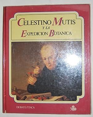 CELESTINO MUTIS Y LA EXPEDICION BOTANICA: AMAYA, José Antonio