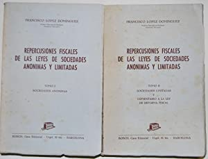 REPERCUSIONES FISCALES DE LAS LEYES DE SOCIEDADES: LOPEZ DOMINGUEZ, Francisco