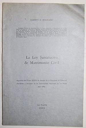 LA LEY SANTAFECINA DE MATRIMONIO CIVIL. Separata: MOLINARIO, Alberto D.