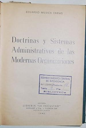 DOCTRINAS Y SISTEMAS ADMINISTRATIVOS DE LAS MODERNAS: MUJICA FARIAS, Eduardo