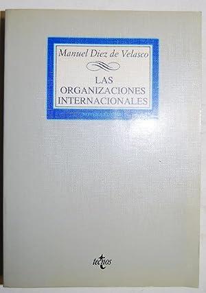 LAS ORGANIZACIONES INTERNACIONALES: DIEZ DE VELASCO