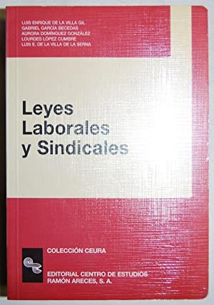 LEYES LABORALES Y SINDICALES: VILLA GIL, Luis
