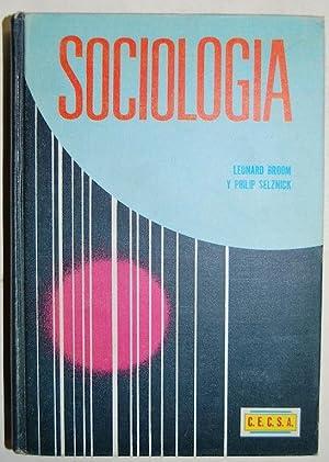 SOCIOLOGIA. Un texto con lecturas adaptadas. Primera: BROOM, Leonard -