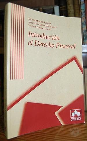 INTRODUCCION AL DERECHO PROCESAL. Primera edición: MORENO CATENA, Víctor