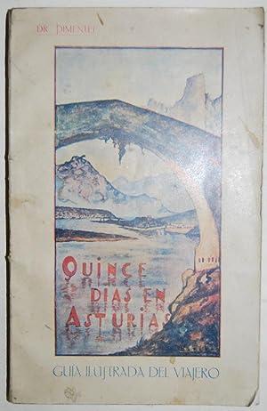 QUINCE DIAS EN ASTURIAS. Guía ilustrada del viajero: PIMENTEL, Dr.