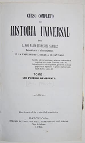 CURSO COMPLETO DE HISTORIA UNIVERSAL. Tomo I: FERNANDEZ SANCHEZ, José