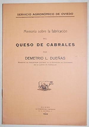 MEMORIA SOBRE LA FABRICACION DEL QUESO DE: DUEÑAS, Demetrio L.
