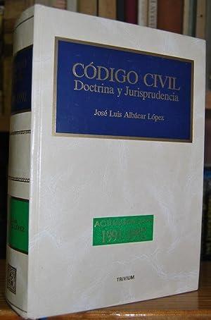 CODIGO CIVIL. Doctrina y jurisprudencia. Actualización 1991-1992: ALBACAR LOPEZ, José